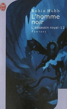 (L'Assassin Royal – 12 – L'Homme Noir (Science « Library User Group Robin Hobb, Assassin, Books A Million, Fantasy, Science Nature, Fiction, Designer Wallets, Designer Purses, Amazon Fr
