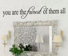 You Fairest Them All Inspirational Kid Beauty Bathroom Quote Design Decal Decoration Wall Saying Lettering Sticker Vinyl Decor Art J1. $22.97, via Etsy.