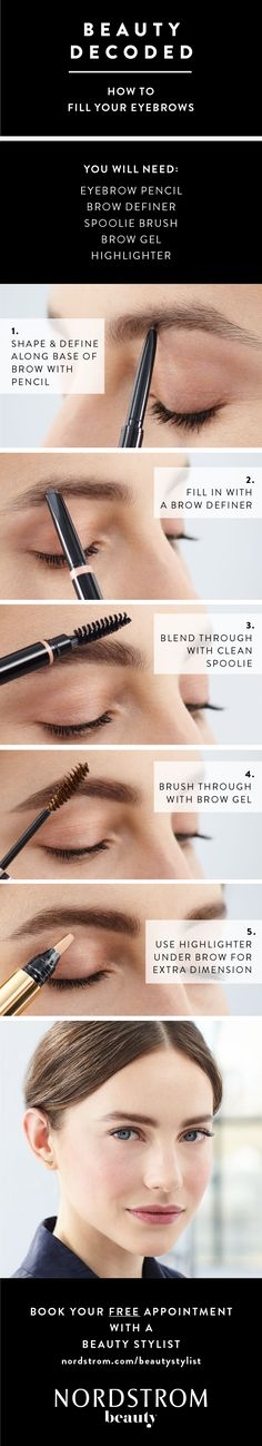 Beauty pro tip from Nordstrom: How to fill your eyebrows. Brows are the frame of the face and with a little filling and shaping, can complete an entire makeup look. Follow these 5 easy steps for the perfect brows.