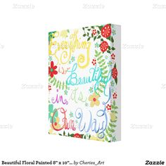 """Beautiful Floral Painted 8"""" x 10"""" Wrapped Canvas Canvas Print"""