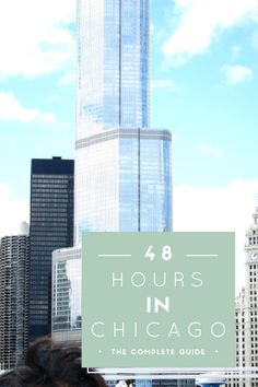 48 hours in Chicago. Spend 2 days in the windy city of #Chicago, #USA, and see the best in a short time.