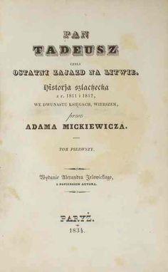 Pan Tadeusz, a novel-length epic poem by the most famous Polish Romantic poet, Adam Mickiewicz. Modern World History, University Of Virginia, Human Development, Books To Read, Novels, 1, Polish Food, Romantic, Reading