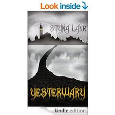 Amazon.com: Yesterwary eBook: Styna Lane: Kindle Store