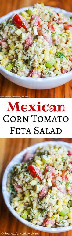 Mexican Corn Tomato Feta Salad - you'll find all the flavors of Mexican street corn are in this creamy summer salad ~ http://jeanetteshealthyliving.com #fcpinpartners