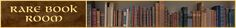 Rare Book Room contains around 400 high resolution books from libraries all over the world.