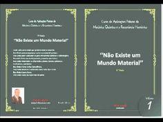 AULA 1 NÃO EXISTE UM MUNDO MATERIAL - YouTube Canal E, Videos, Motivational Quotes, Knowledge, 1, Mindfulness, Waves, Youtube, Buddha
