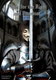 Fight for the Right and Freedom | Anonymous ART of Revolution