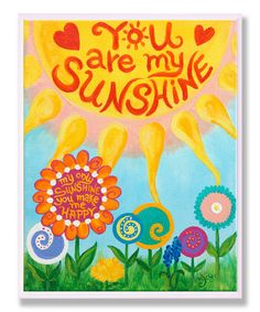 'You Are My Sunshine' Wall Art from The Kids Room by Stupell on #zulily!