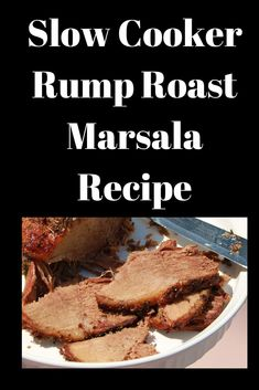 This is the perfect rump roast made in a slow cooker with Marsala wine. This roast slow cooked is fork tender and juicy. Slow Cooker Recipes, Low Carb Recipes, Crockpot Recipes, Cooking Recipes, Italian Spices, Italian Cooking, Marsala Recipe, Classic Meatloaf Recipe, French Fries Recipe