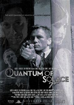 James Bond - Quantum of Solace James Bond Style, James Bond Theme, James Bond Movie Posters, James Bond Movies, We Movie, Film Movie, Daniel Craig James Bond, Movie Scripts, Film Base