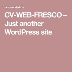 CV-WEB-FRESCO – Just another WordPress site