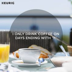 And a holidaY is no exception! #coffeequote