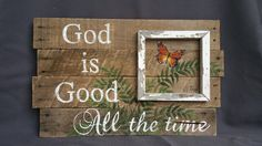 "Christmas Gift, Reclaimed Wood Pallet Art, Hand painted butterfly with Ferns, Wall art, Distressed, barnwood,  upcycled, ""God is Good"""