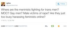 """No hate on MEN, but rather a dislike towards people who argue and rant and rave about """"their rights"""" and how awful women are, but won't do anything?"""