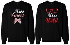 Cute Matching Shirts for Best Friends - Sweet & Wild BFF Sweatshirts, BFF Gift