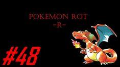 Pokemon Rot -R- Part #48 Der 8. Orden in Vertania