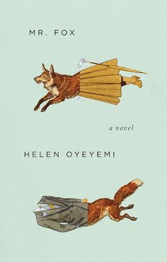 Mr.-Fox-Helen-Oyeyemi