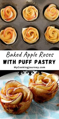 These Puff Pastry Apple Roses will make a wonderful center piece for your holiday dinner. #appleroses #roses #puffpastry #bakedapple @mycookinjourney | mycookingjourney.com