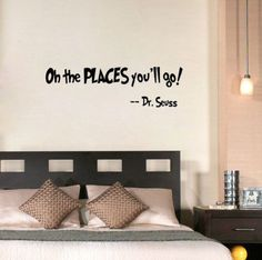 """Dr Suess Quote """"Oh the places you'll go"""" Wall Decal"""