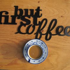 but first coffee, metalsign, metal wall art