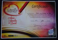 """,Menção Honrosa do 4° Concurso Literário Pague Menos, a nível nacional. Os 100 primeiros participaram do livro """"Amor do Tamanho do Brasil""""... mais uma vez um trabalho belíssimo de super bom gosto que muito me honra estar presente."""