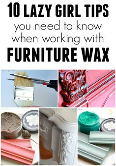 10 Lazy Girl Tips for Using Furniture Wax - Refunk My Junk