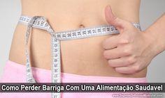 Como Perder Barriga Com Uma Alimentação Saudável → http://www.segredodefinicaomuscular.com/como-perder-barriga-com-uma-alimentacao-saudavel #SecarBarriga