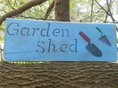 Garden Shed Old Rustic Sign by AngelPaws6 on Etsy