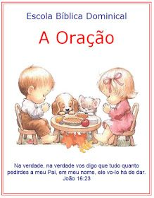 FONTE O PORTALZINHO dehttp://cantinhodashistoriasbiblicas.blogspot.com.b...