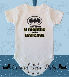 Hey, I found this really awesome Etsy listing at https://www.etsy.com/listing/162252777/i-just-did-9-months-in-the-bat-cave