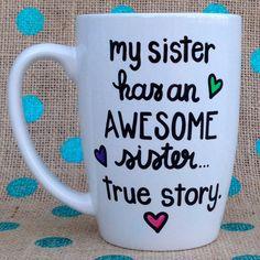 Sister Coffee Mug My Sister Has An Awesome by Hinzpirations