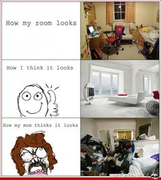 """This has become """"how my house looks after Paul cleans it... how he thinks it looks... how I think it looks"""""""