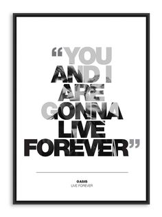 Room Posters, Poster Wall, Poster Prints, Liam Oasis, Oasis Live Forever, Oasis Music, Icon Photography, Lyrics To Live By, Noel Gallagher
