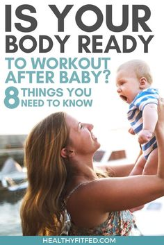 Is your body ready to workout postpartum? How to know when you can start exercising after baby!