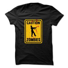 #tshirts... Nice T-shirts  Caution Zombies T-Shirt from (Cua-Tshirts)  Design Description: Caution Zombies T-Shirt  If you do not completely love this Shirt, you'll be able to SEARCH your favourite one via the use of search bar on the header....