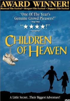 Children of Heaven - Family Drama. Funny, engaging, and uplifting film about two young Iranian children. Must see! Netflix Movies For Kids, Family Movies, Top Movies, Movies Online, Movies Free, Watch Movies, Heaven Movie, Iranian Film, Popcorn