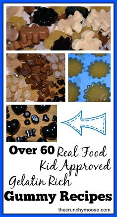 Over 60 kid approved, gelatin rich gummy recipes - thecrunchymoose.com