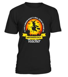 """# Funny Archaeology Archaeologist Teacher Halloween T-Shirt .  Special Offer, not available in shops      Comes in a variety of styles and colours      Buy yours now before it is too late!      Secured payment via Visa / Mastercard / Amex / PayPal      How to place an order            Choose the model from the drop-down menu      Click on """"Buy it now""""      Choose the size and the quantity      Add your delivery address and bank details      And that's it!      Tags: Flying broom wasn't real…"""