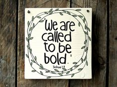 Wood Signs Sayings Wooden Sign We are called to be by cinnamontage
