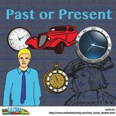 """(Freebie}This is a short MP3 song that tells students what the past and present is and then you show them pictures and have them tell you """"past"""" or """"present""""  We also have pictures that are a free download. #MP3 song #social studies #TPT #teacherspayteachers #education #teaching"""