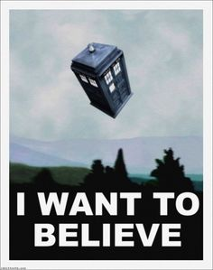 Doctor Who meets X-Files I Want To Believe Poster by *Rabittooth on deviantART Painting Bathroom Walls, Tardis Dr Who, Serie Doctor, Bathroom Wall Stickers, Star Trek Enterprise, Superwholock, Sherlock, Science Fiction, Believe