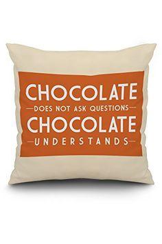 Chocolate Understands - Simply Said (20x20 Spun Polyester... https://www.amazon.ca/dp/B01MYSSKLX/ref=cm_sw_r_pi_dp_U_x_AsbQAbWQZ2Z8Z