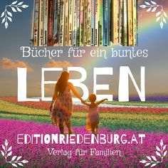Wir machen Bücher für ein buntes Leben: editionriedenburg.at Verlag für Familien #verlag #kinder #familien #sachbücher #kinderbücher #bilderbücher Bunt, Movie Posters, Movies, Kids Book Series, Trying To Conceive, Breastfeeding, Families, Life, 2016 Movies