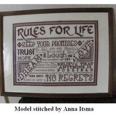 Rules For Life CROSS STITCH CHART £3.50