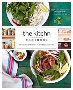 The Kitchn Cookbook: Recipes, Kitchens & Tips to Inspire Your Cooking: Sara Kate Gillingham, Faith Durand: 9780770434434: Amazon.com #Books #Cookbook