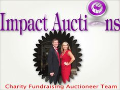 Need an auctioneer duo?  Charity auctions is our speciality.    www.impactauctions.info