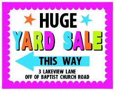 Huge Yard Sale!