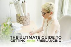 Exactly what steps to take (and in what order) to finally start freelancing.