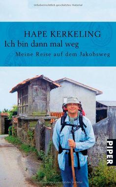 """Ich bin dann mal weg: Meine Reise auf dem Jakobsweg: Hape Kerkeling.  NL: Ik ben er even niet - Mijn voettocht naar Santiago de Compostela. """"Grappig en prettig leesbaar boek"""""""