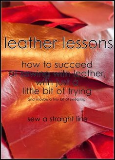 Leather Lessons series with Sew a Straight Line